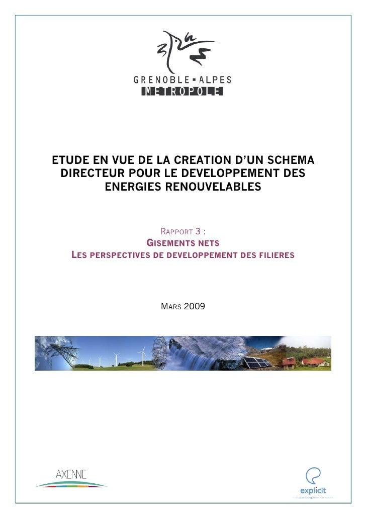 ETUDE EN VUE DE LA CREATION D'UN SCHEMA DIRECTEUR POUR LE DEVELOPPEMENT DES        ENERGIES RENOUVELABLES                 ...