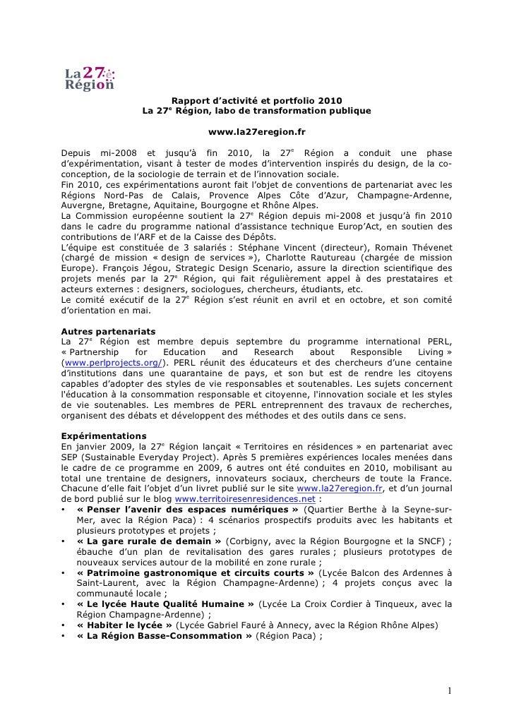 Rapport d'activité et portfolio 2010                   La 27e Région, labo de transformation publique                     ...
