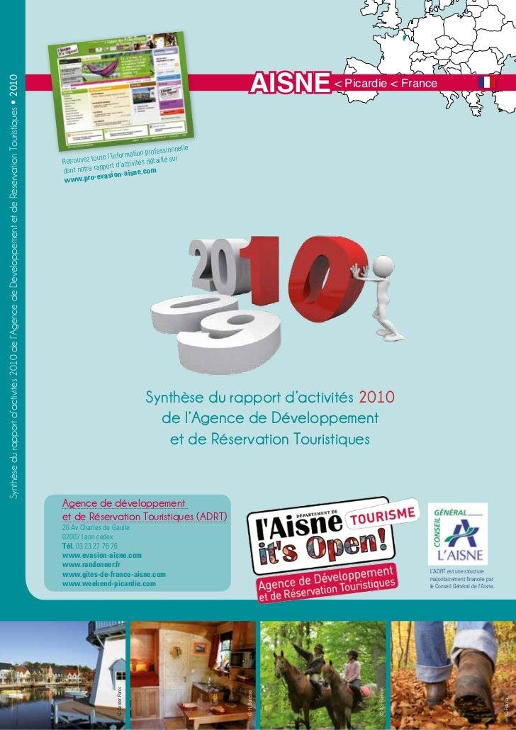 AISNE < Picardie < FranceSynthèse du rapport d'activités 2010 de l'Agence de Développement et de Réservation Touristiques ...