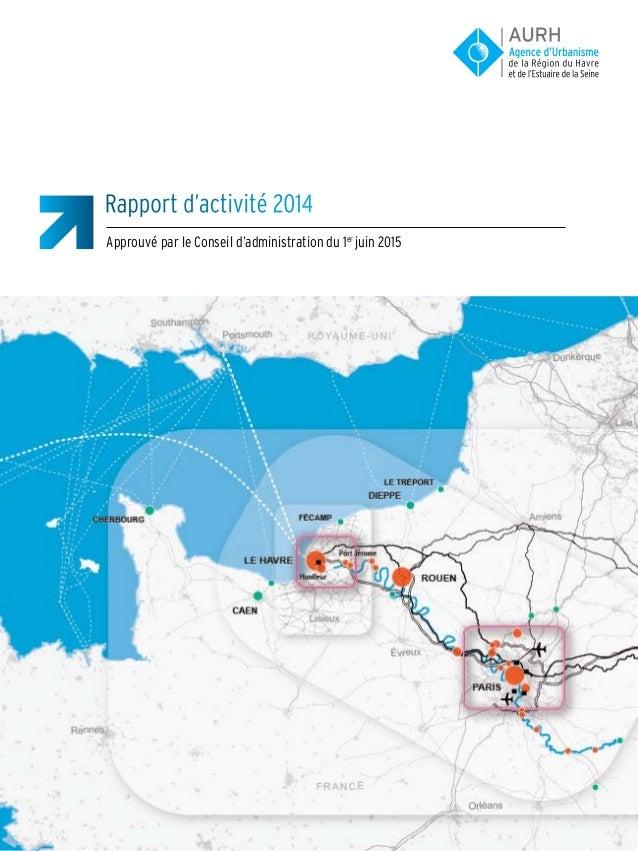 Rapport d'activité 2014 Approuvé par le Conseil d'administration du 1er juin 2015