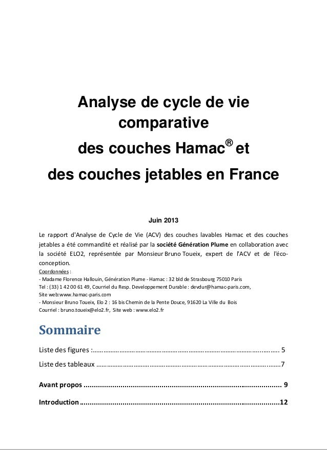 Analyse de cycle de vie comparative des couches Hamac® et des couches jetables en France Juin 2013 Le rapport d'Analyse de...