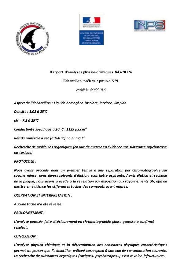 Rapport d'analyses physico-chimiques 843-20126 Echantillon prélevé : preuve N°9 établi le 4/05/2016 Aspect de l'échantillo...