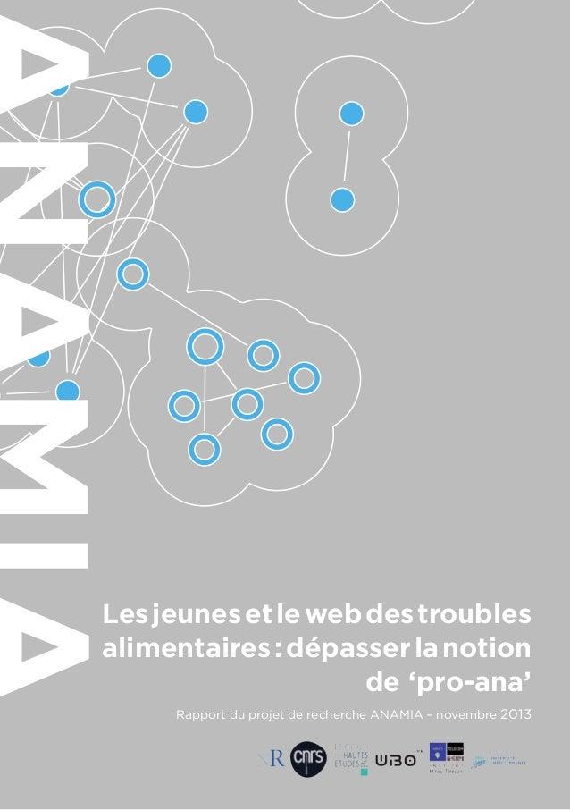 Les jeunes et le web des troubles alimentaires : dépasser la notion de 'pro-ana' Rapport du projet de recherche ANAMIA – n...