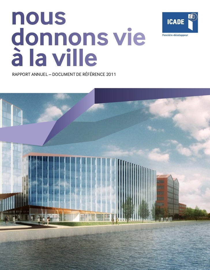 nousdonnons vieà la villeRapport ANNUEL – DOCUMENT DE RÉFÉRENCE 2011