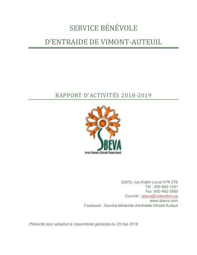 SERVICE BÉNÉVOLE D'ENTRAIDE DE VIMONT-AUTEUIL RAPPORT D'ACTIVITÉS 2018-2019 2287b, rue Aladin Laval H7K 2T6 Tél : 450-662-...