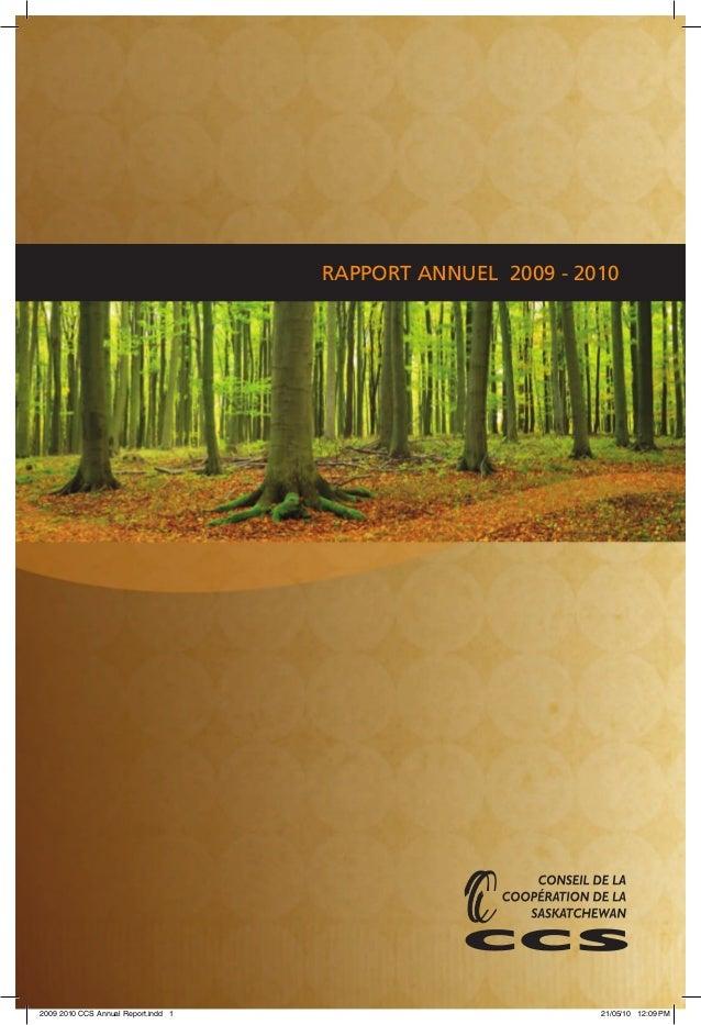 RAPPORT ANNUEL 2009 - 2010 2009 2010 CCS Annual Report.indd 1 21/05/10 12:09 PM