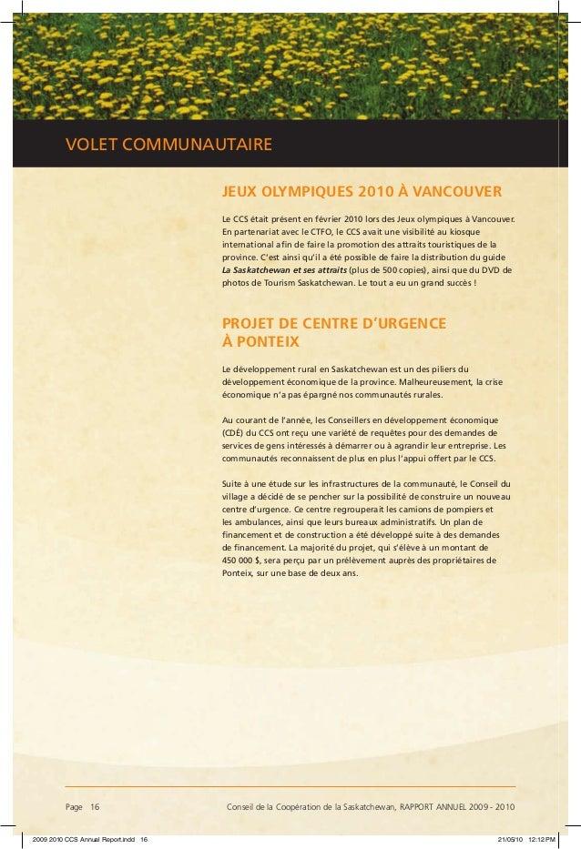 Page 16 Conseil de la Coopération de la Saskatchewan, RAPPORT ANNUEL 2009 - 2010 VOLET COMMUNAUTAIRE JEUX OLYMPIQUES 2010...