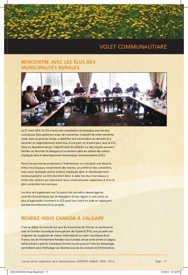 Conseil de la Coopération de la Saskatchewan, RAPPORT ANNUEL 2009 - 2010 Page 17 VOLET COMMUNAUTIARE RENCONTRE AVEC LES É...