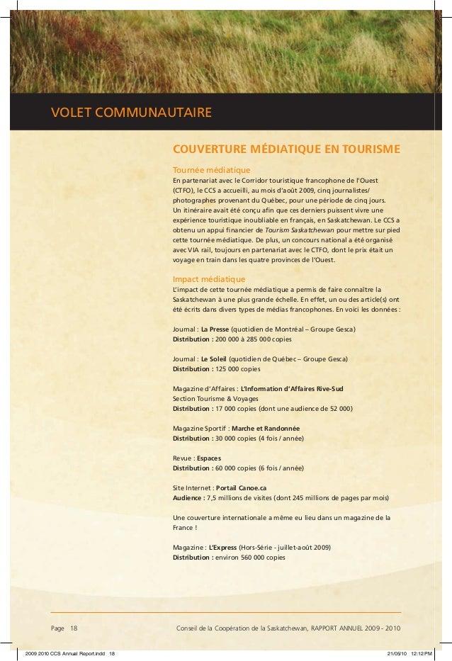 Page 18 Conseil de la Coopération de la Saskatchewan, RAPPORT ANNUEL 2009 - 2010 VOLET COMMUNAUTAIRE COUVERTURE MÉDIATIQU...