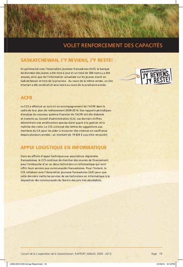 Conseil de la Coopération de la Saskatchewan, RAPPORT ANNUEL 2009 - 2010 Page 19 VOLET RENFORCEMENT DES CAPACITÉS SASKATC...
