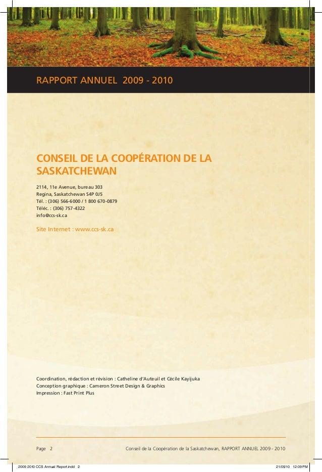 Page 2 Conseil de la Coopération de la Saskatchewan, RAPPORT ANNUEL 2009 - 2010 RAPPORT ANNUEL 2009 - 2010 CONSEIL DE LA ...