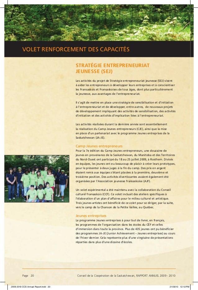 Page 20 Conseil de la Coopération de la Saskatchewan, RAPPORT ANNUEL 2009 - 2010 VOLET RENFORCEMENT DES CAPACITÉS STRATÉG...