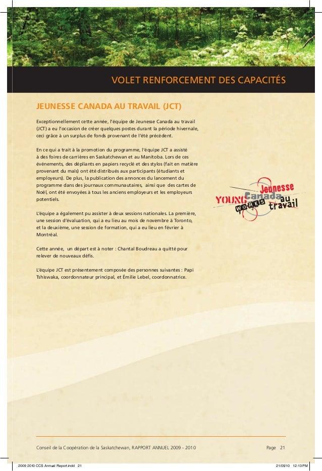 Conseil de la Coopération de la Saskatchewan, RAPPORT ANNUEL 2009 - 2010 Page 21 VOLET RENFORCEMENT DES CAPACITÉS JEUNESS...