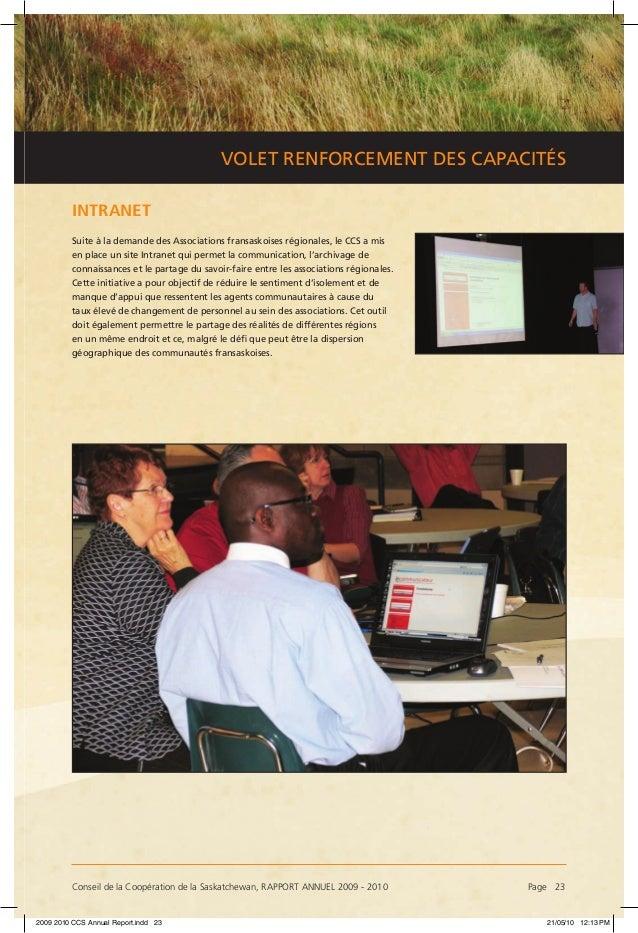 Conseil de la Coopération de la Saskatchewan, RAPPORT ANNUEL 2009 - 2010 Page 23 VOLET RENFORCEMENT DES CAPACITÉS INTRANE...