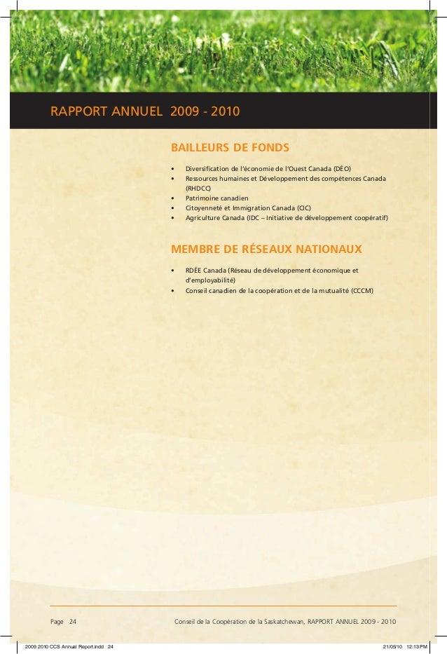 Page 24 Conseil de la Coopération de la Saskatchewan, RAPPORT ANNUEL 2009 - 2010 RAPPORT ANNUEL 2009 - 2010 BAILLEURS DE ...