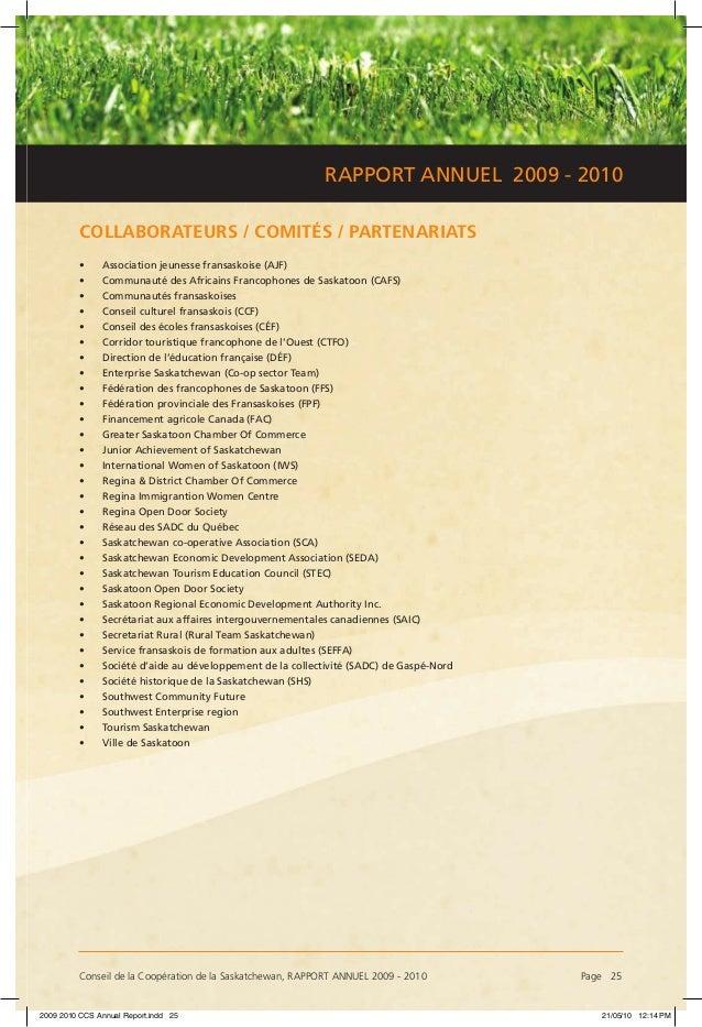 Conseil de la Coopération de la Saskatchewan, RAPPORT ANNUEL 2009 - 2010 Page 25 RAPPORT ANNUEL 2009 - 2010 COLLABORATEUR...