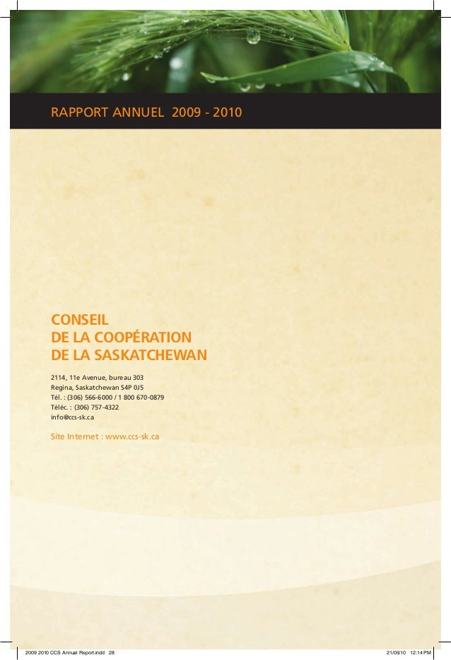 RAPPORT ANNUEL 2009 - 2010 CONSEIL DE LA COOPÉRATION DE LA SASKATCHEWAN 2114, 11e Avenue, bureau 303 Regina, Saskatchewan ...