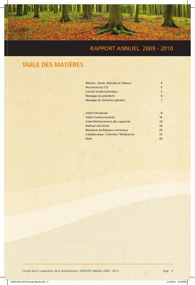 Conseil de la Coopération de la Saskatchewan, RAPPORT ANNUEL 2009 - 2010 Page 3 RAPPORT ANNUEL 2009 - 2010 TABLE DES MATI...