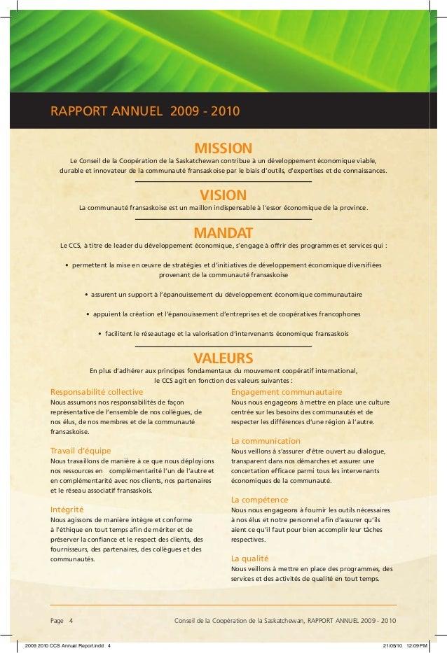 Page 4 Conseil de la Coopération de la Saskatchewan, RAPPORT ANNUEL 2009 - 2010 RAPPORT ANNUEL 2009 - 2010 MISSION Le Con...
