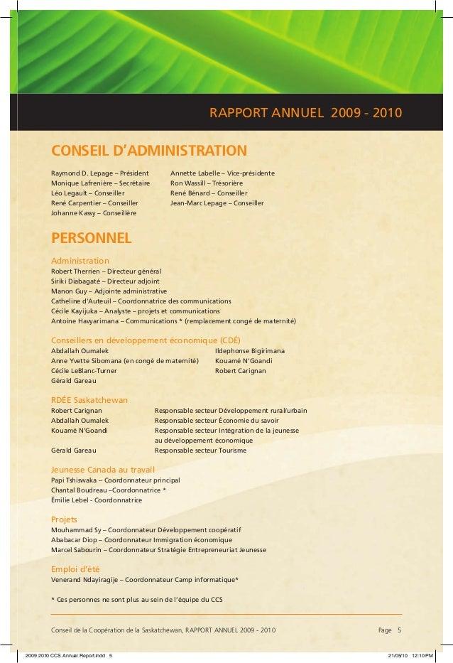 Conseil de la Coopération de la Saskatchewan, RAPPORT ANNUEL 2009 - 2010 Page 5 RAPPORT ANNUEL 2009 - 2010 CONSEIL D'ADMI...