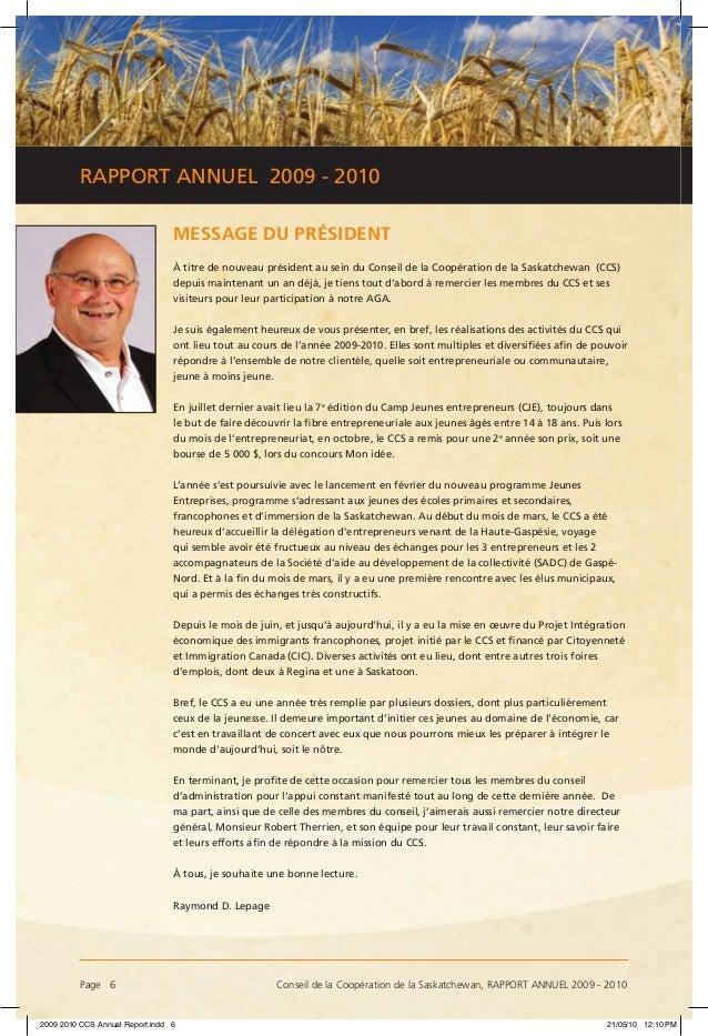Page 6 Conseil de la Coopération de la Saskatchewan, RAPPORT ANNUEL 2009 - 2010 RAPPORT ANNUEL 2009 - 2010 MESSAGE DU PRÉ...