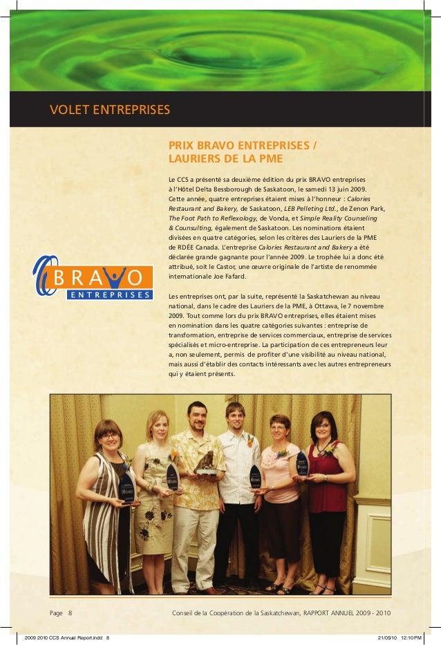 Page 8 Conseil de la Coopération de la Saskatchewan, RAPPORT ANNUEL 2009 - 2010 VOLET ENTREPRISES PRIX BRAVO ENTREPRISES ...