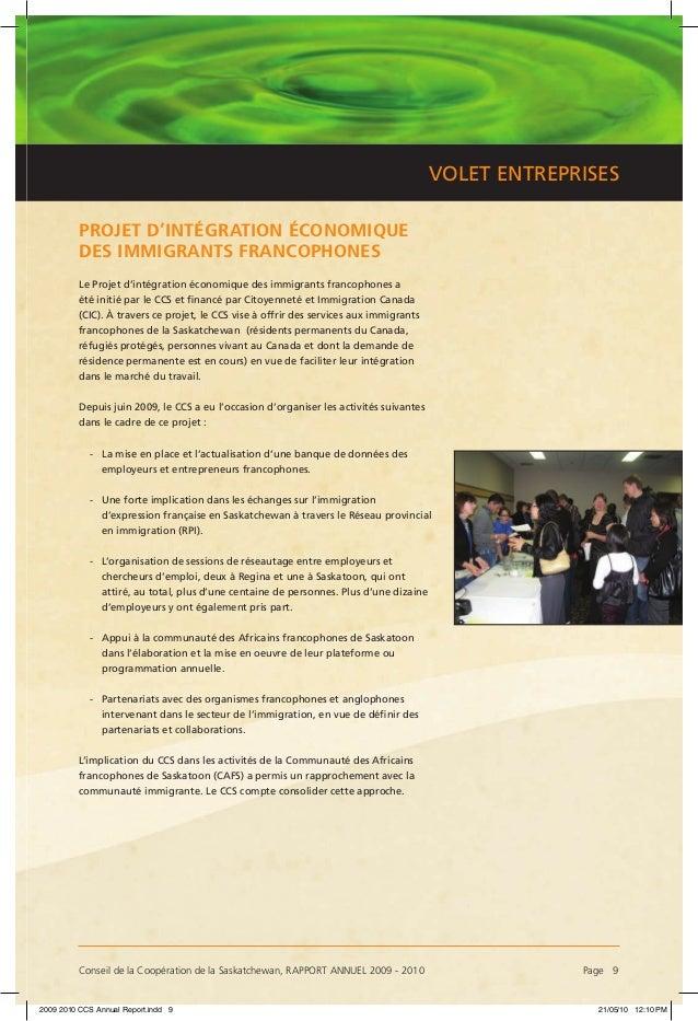 Conseil de la Coopération de la Saskatchewan, RAPPORT ANNUEL 2009 - 2010 Page 9 VOLET ENTREPRISES PROJET D'INTÉGRATION ÉC...