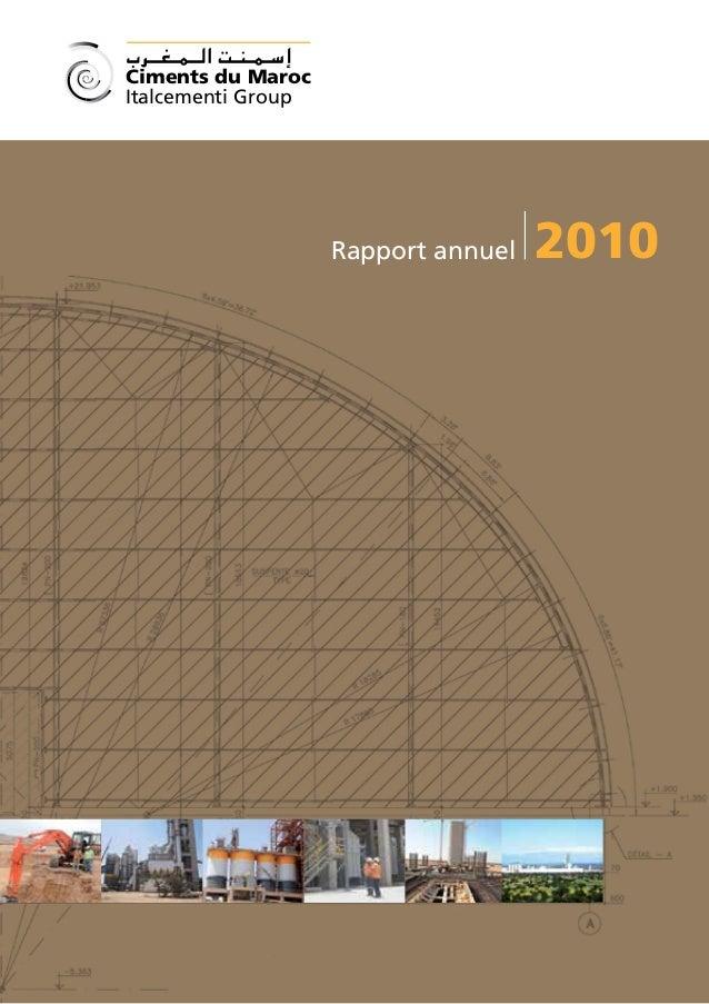 Ciments du MarocItalcementi Group                    Rapport annuel   2010                                     Rapport ann...
