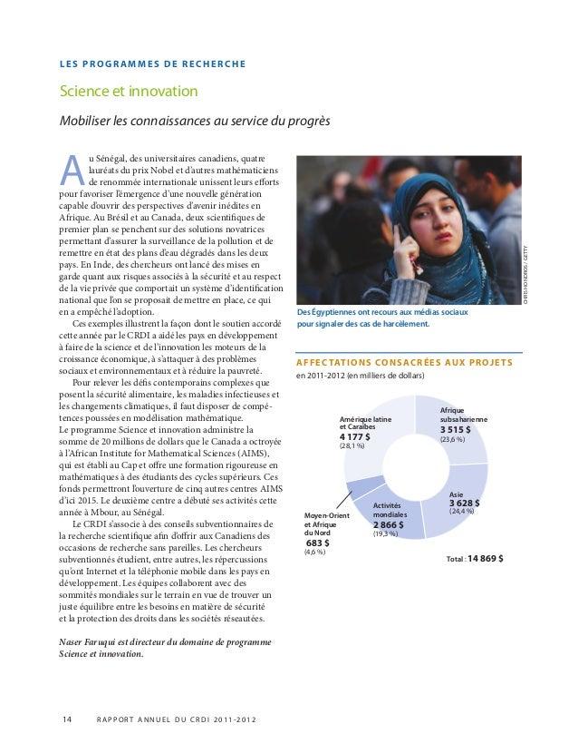 LES PROGR AMMES DE RECHERCHE Science et innovation Mobiliser les connaissances au service du progrès A u Sénégal, des univ...