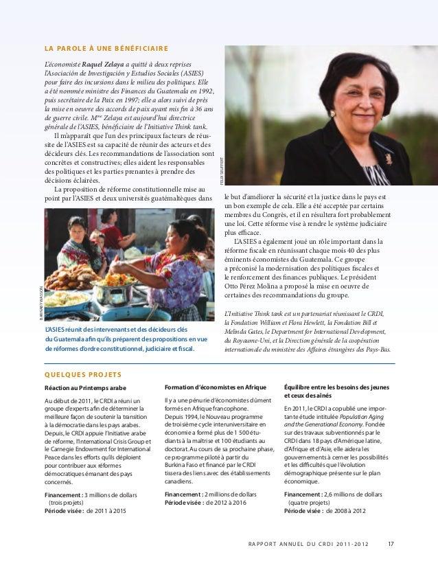 LA PAROLE À UNE BÉNÉFICIAIRE L'économiste Raquel Zelaya a quitté à deux reprises l'Asociación de Investigación y Estudios ...