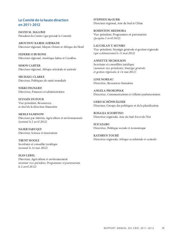 R APPOR T ANNUEL DU CRDI 2011-2012 21 Le Comité de la haute direction en 2011-2012 DAVID M. MALONE Président du Centre (qu...