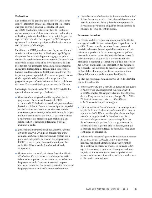 R APPOR T ANNUEL DU CRDI 2011-2012 25 Évaluation Des évaluations de grande qualité sont fort utiles pour assurer l'utilisa...