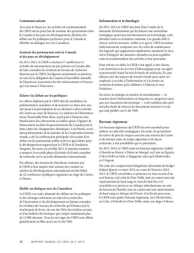 26 R APPOR T ANNUEL DU CRDI 2011-2012 Communications Au cours de l'exercice, les activités de communication du CRDI ont eu...
