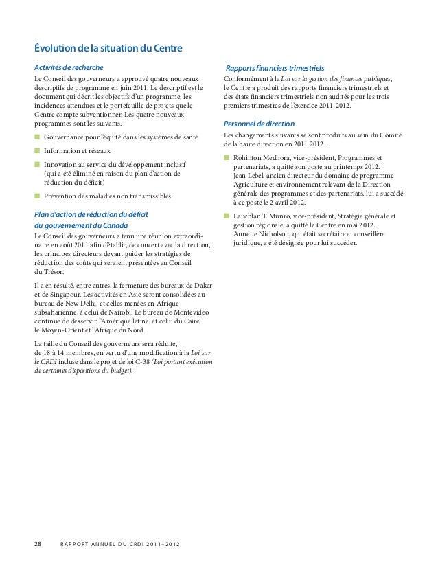 28 r appor t annuel du crdi 2011–2012 Évolution de la situation du Centre Activitésderecherche Le Conseil des gouverneurs ...