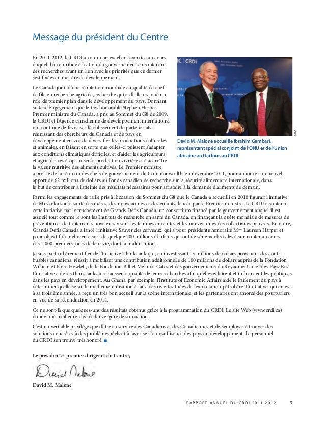 En 2011-2012, le CRDI a connu un excellent exercice au cours duquel il a contribué à l'action du gouvernement en soutenant...