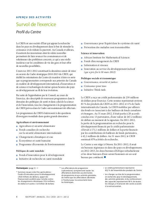 4 R APPOR T ANNUEL DU CRDI 2011-2012 APERÇU DES AC TIVITÉS Survol de l'exercice Profil du Centre Remarques (page 5) → a So...