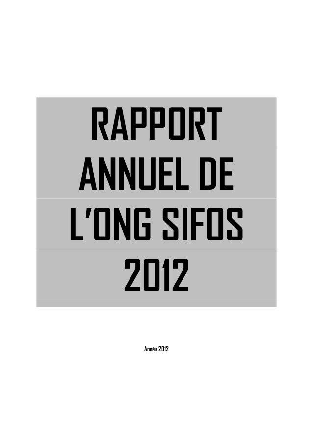 RAPPORT ANNUEL DE L'ONG SIFOS 2012 Année 2012