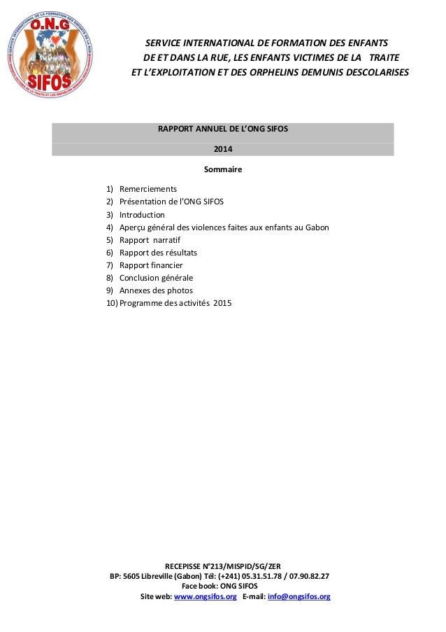 RECEPISSE N°213/MISPID/SG/ZER BP: 5605 Libreville (Gabon) Tél: (+241) 05.31.51.78 / 07.90.82.27 Face book: ONG SIFOS Site ...