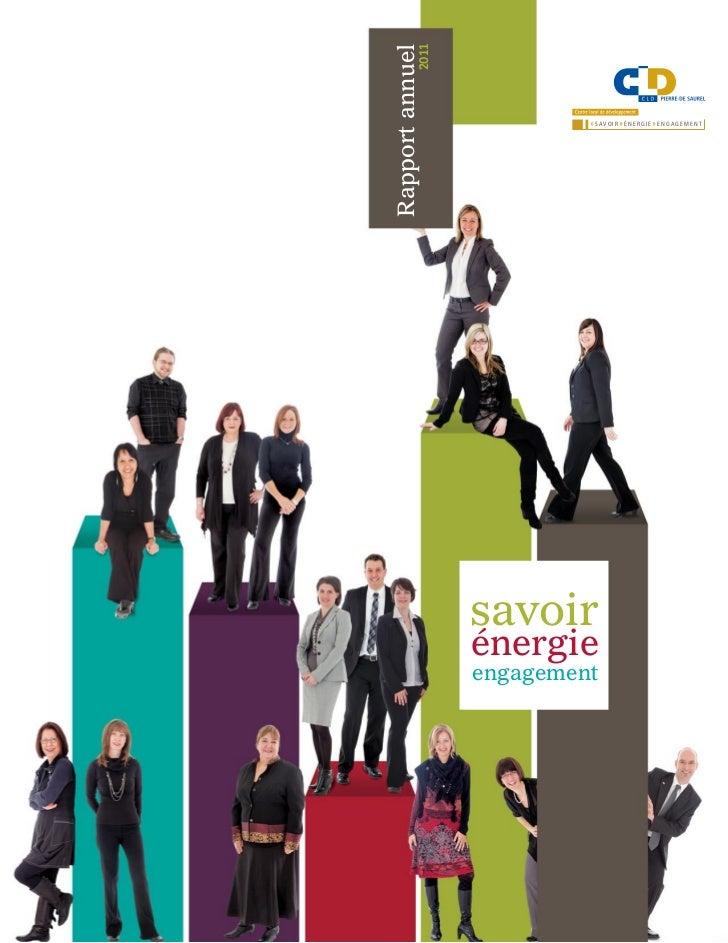 Rapport annuel           2011                           » S AVO I R » É N E R G I E » E N G AG E M E N T                  ...