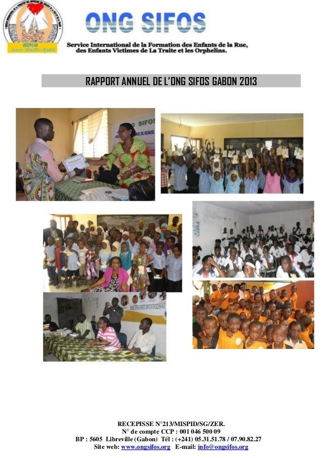 RECEPISSE N°213/MISPID/SG/ZER. N° de compte CCP : 001 046 500 09 BP : 5605 Libreville (Gabon) Tél : (+241) 05.31.51.78 / 0...