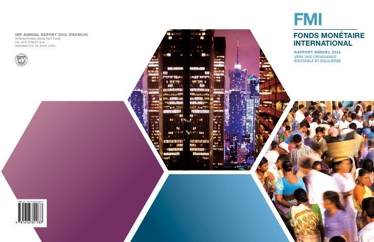 FMIFONDS MONÉTAIREINTERNATIONALRAPPORT ANNUEL 2011VERS UNE CROISSANCEÉQUITABLE ET ÉQUILIBRÉE