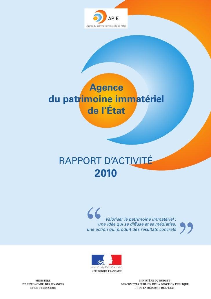 """Agencedu patrimoine immatériel        de l'État  RAPPORT D'ACTIVITÉ          2010       """"        Valoriser le patrimoine i..."""