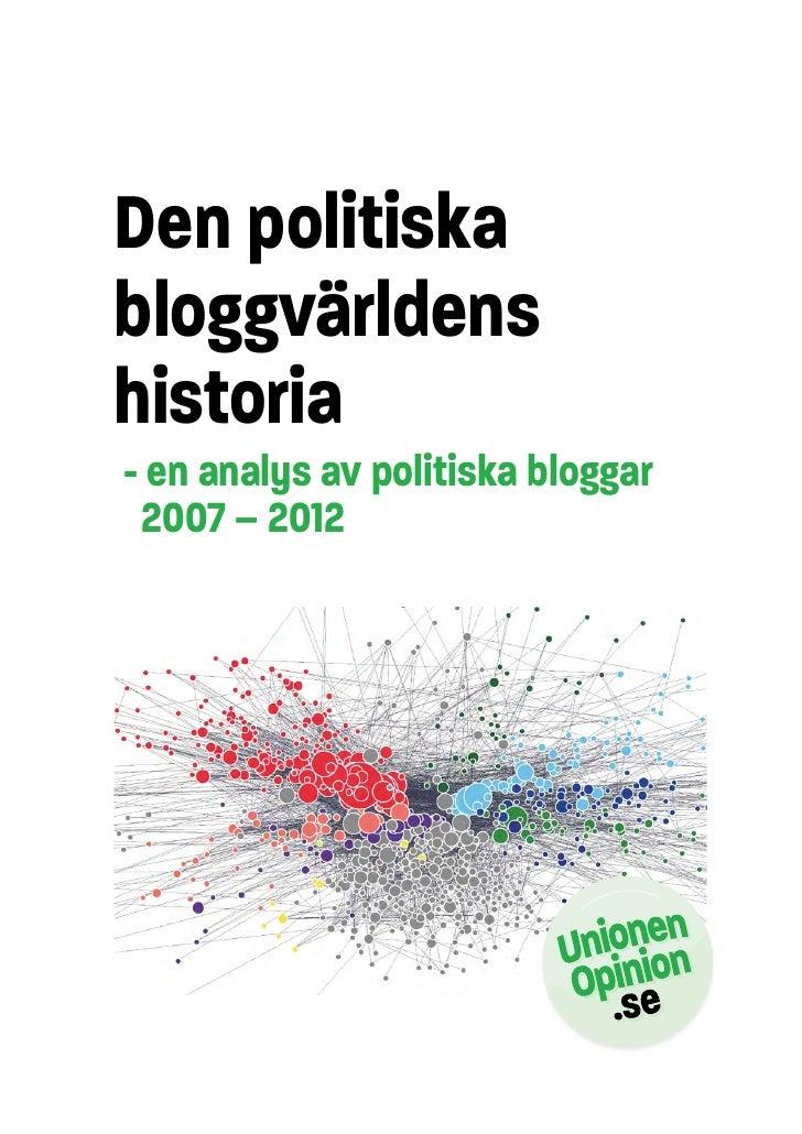 Den politiskabloggvärldenshistoria- en analys av politiska bloggar 2007 – 2012