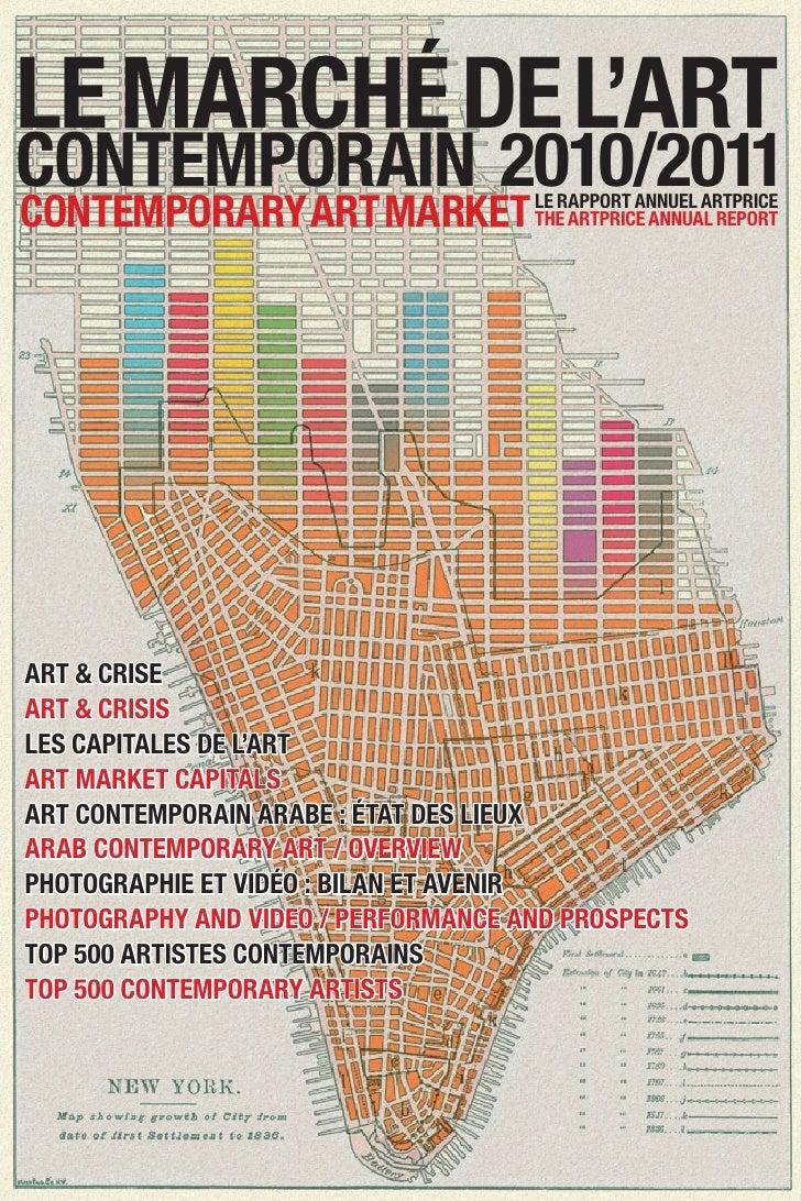 Le marché de L'artcontemporain 2010/2011contemporary art market Le rapport annueL artprice                        the artp...