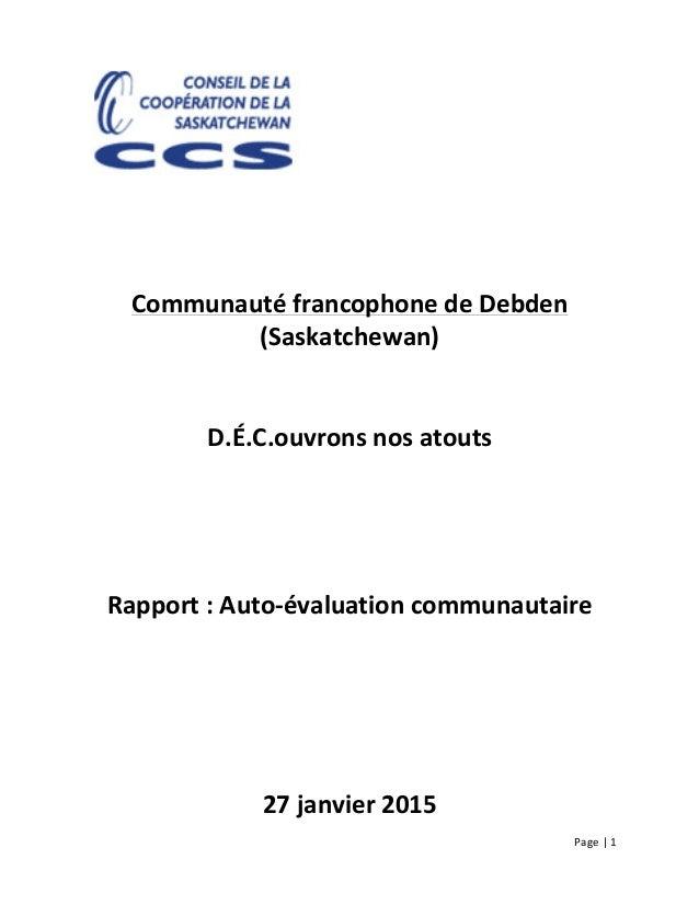Page  |  1                             Communauté  francophone  de  Debden   (Saskatchewan...