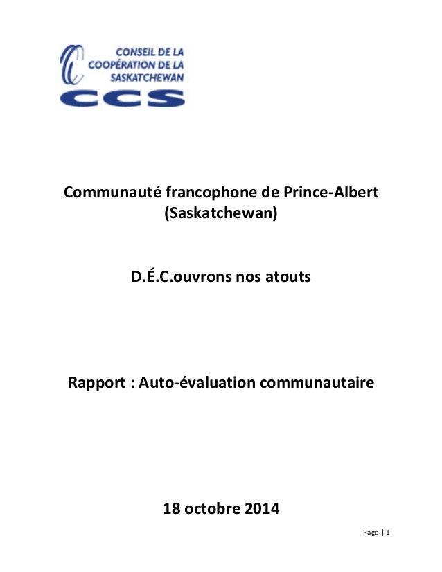 Page  |  1                             Communauté  francophone  de  Prince-‐Albert   (Sas...