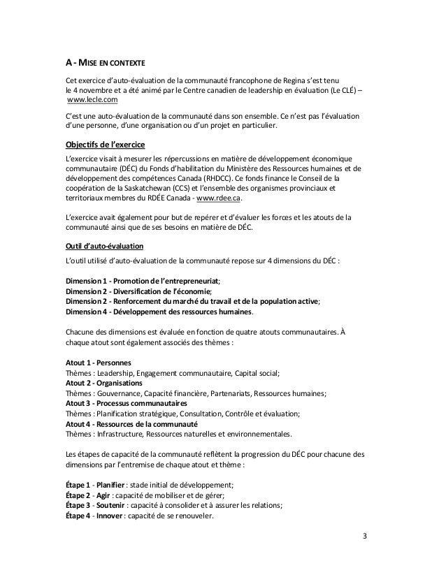 3 A - MISE EN CONTEXTE Cet exercice d'auto-évaluation de la communauté francophone de Regina s'est tenu le 4 novembre et a...