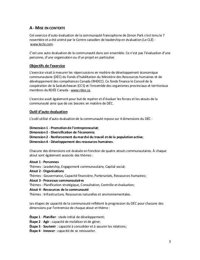 3 A - MISE EN CONTEXTE Cet exercice d'auto-évaluation de la communauté francophone de Zenon Park s'est tenu le 7 novembre ...