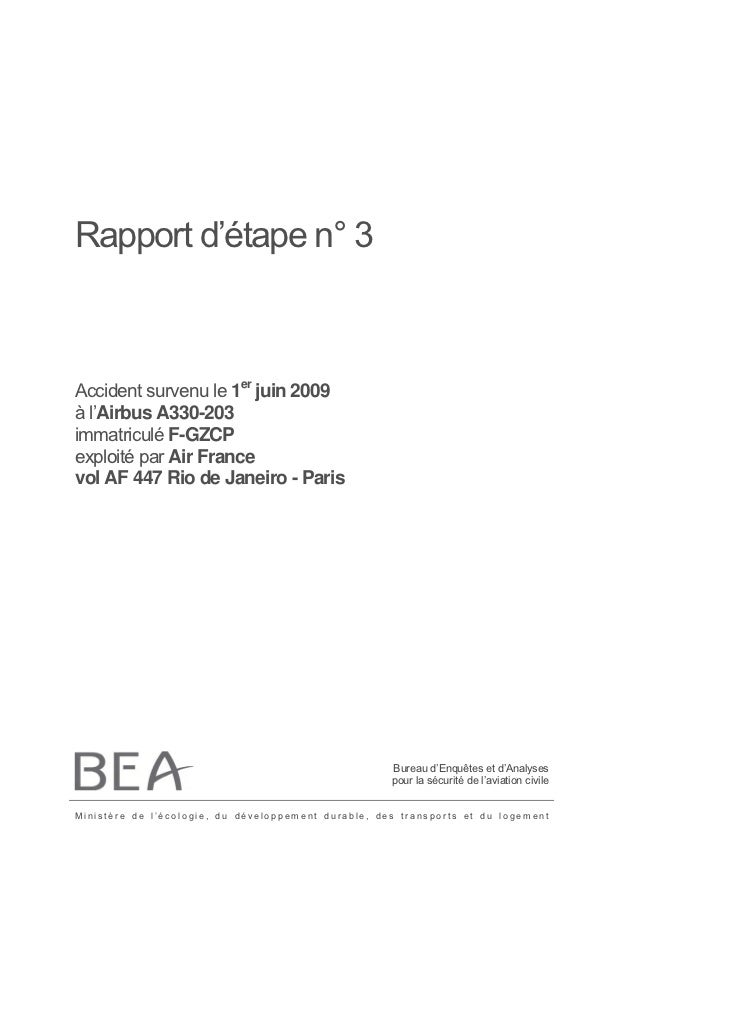 Rapport d'étape n° 3Accident survenu le 1er juin 2009à l'Airbus A330-203immatriculé F-GZCPexploité par Air Francevol AF 44...