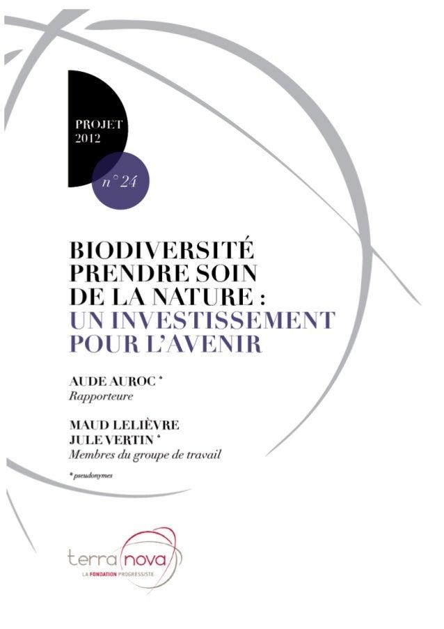 Projet 2012 – Contribution n°24 Biodiversité, prendre soin de la nature : un investissement pour l'avenir www.tnova.fr - 1...
